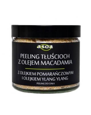 Peeling tłuścioch  z olejem macadamia, ylang-ylang i pomarańczowym ASOA